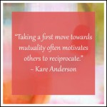 Take a 1st move towards mutuality
