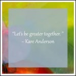 be greater together